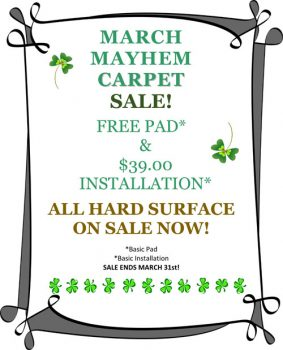 Free pad & $39 basic carpet installation, hard surface sale for March Mayhem