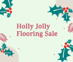 Holly Jolly Flooring Sale