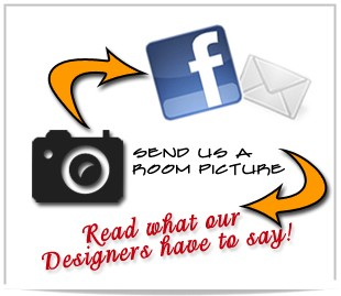 Send us a room picture. Read what our designers have to suggest.