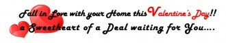Fall in love with your home this Valentine's Day. Click image to see our sweetheart deal in all departments